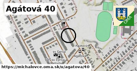 Agátová 40, Michalovce