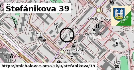 Štefánikova 39, Michalovce