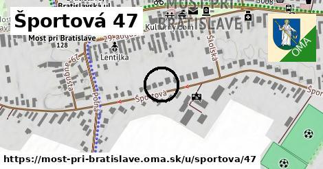 Športová 47, Most pri Bratislave