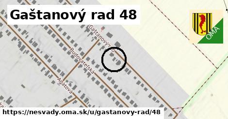 Gaštanový rad 48, Nesvady