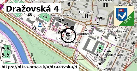 Dražovská 4, Nitra