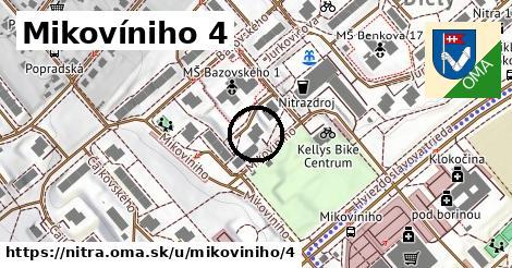 Mikovíniho 4, Nitra