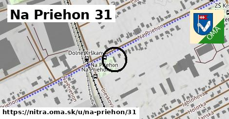 Na Priehon 31, Nitra