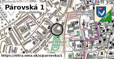 Párovská 1, Nitra