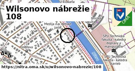 Wilsonovo nábrežie 108, Nitra