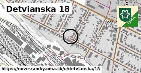 Detvianska 18, Nové Zámky