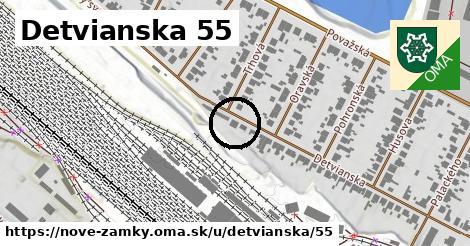 Detvianska 55, Nové Zámky