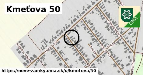 Kmeťova 50, Nové Zámky