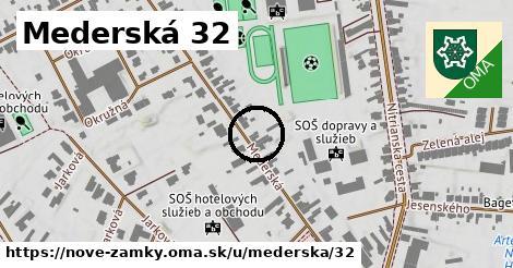 Mederská 32, Nové Zámky