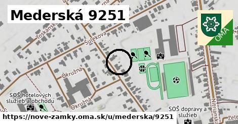 Mederská 9251, Nové Zámky