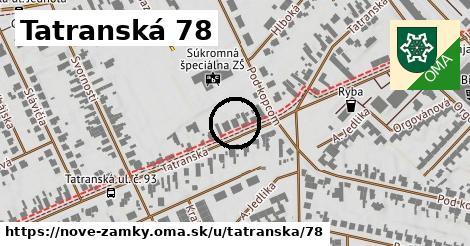 Tatranská 78, Nové Zámky