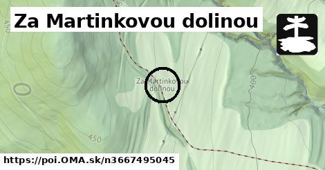 Za Martinkovou dolinou