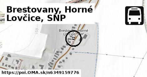Brestovany, Horné Lovčice, SNP