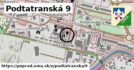 Podtatranská 9, Poprad