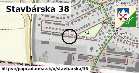 Stavbárska 38, Poprad