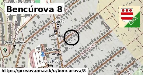 Bencúrova 8, Prešov
