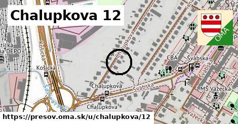 Chalupkova 12, Prešov