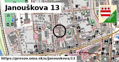 Janouškova 13, Prešov