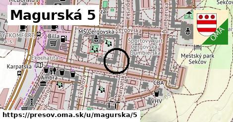 Magurská 5, Prešov