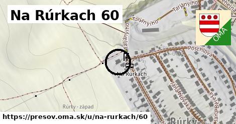 Na Rúrkach 60, Prešov
