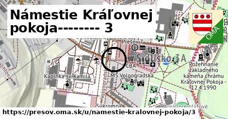 Námestie Kráľovnej pokoja 3, Prešov