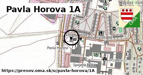 Pavla Horova 1A, Prešov