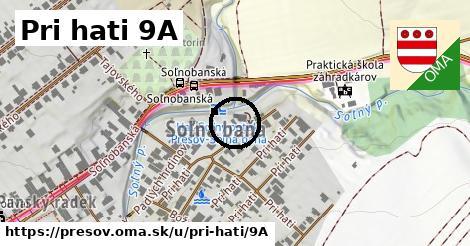 Pri hati 9A, Prešov