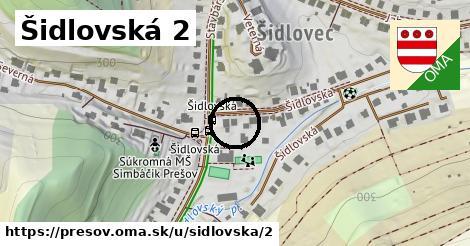 Šidlovská 2, Prešov