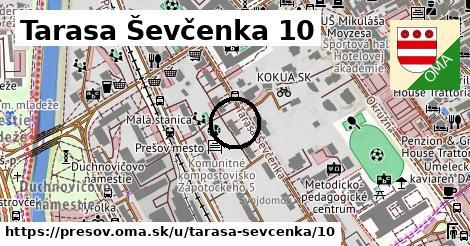 Tarasa Ševčenka 10, Prešov
