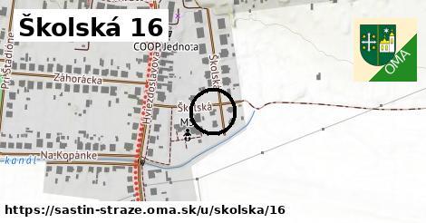 Školská 16, Šaštín-Stráže