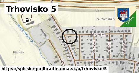 Trhovisko 5, Spišské Podhradie