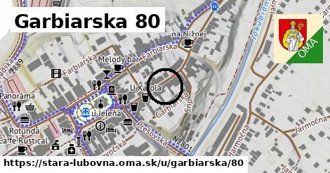 Garbiarska 80, Stará Ľubovňa