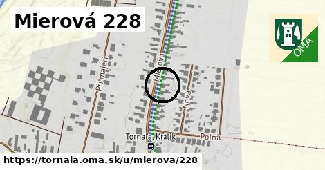 Mierová 228, Tornaľa