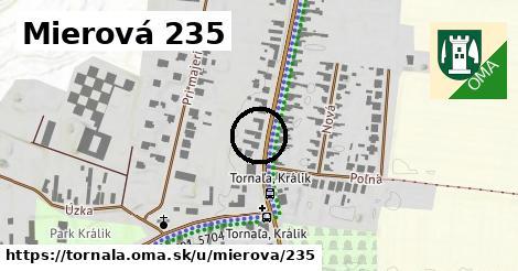 Mierová 235, Tornaľa