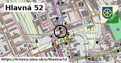 Hlavná 52, Trnava