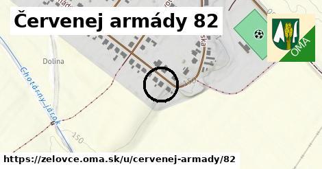 Červenej armády 82, Želovce