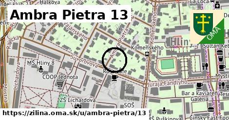 Ambra Pietra 13, Žilina