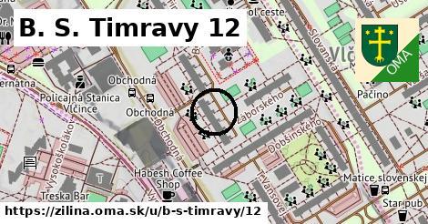 B. S. Timravy 12, Žilina