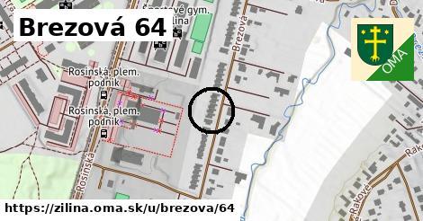 Brezová 64, Žilina