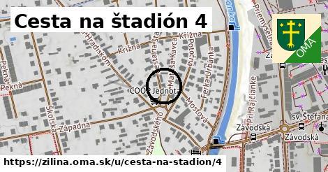 Cesta na štadión 4, Žilina