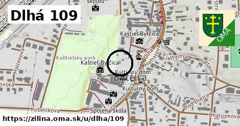 Dlhá 109, Žilina
