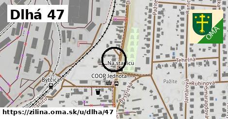 Dlhá 47, Žilina