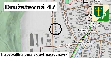 Družstevná 47, Žilina