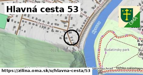 Hlavná cesta 53, Žilina
