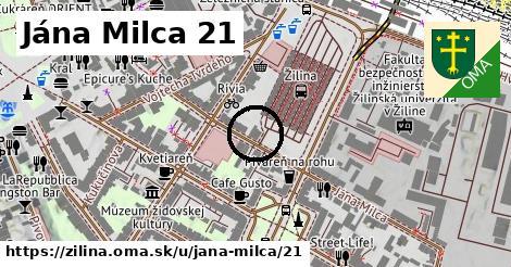 Jána Milca 21, Žilina