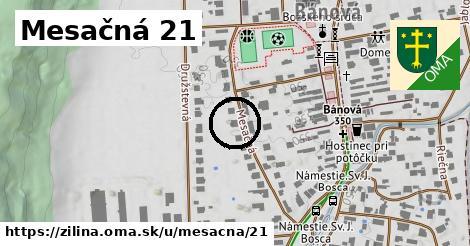 Mesačná 21, Žilina