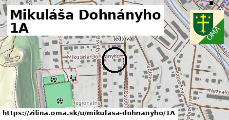 Mikuláša Dohnányho 1A, Žilina