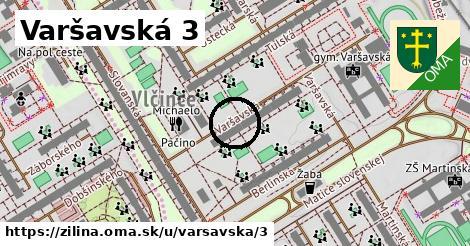 Varšavská 3, Žilina