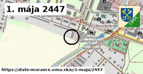1. mája 2447, Zlaté Moravce