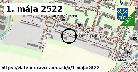 1. mája 2522, Zlaté Moravce